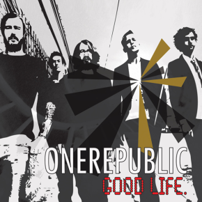 OneRepublic - Good Life Lyrics